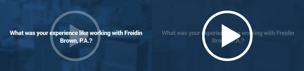 What was your experience like working with Freidin Brown, P.A.?
